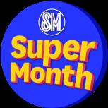 SUPER MONTH